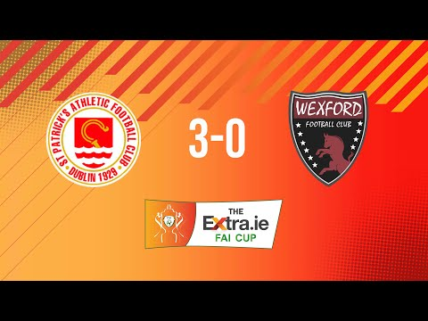 Extra.ie FAI Cup Quarter Final: St. Patrick's Athletic 3-0 Wexford