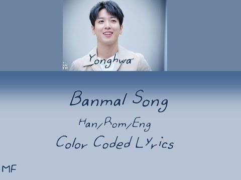 Jung Yong Hwa - Banmal Song Lyrics (Han/Rom/Eng)