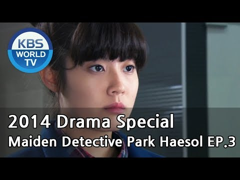 Maiden Detective Park Haesol | 소녀탐정 박해솔 - Part 3 (Drama Special / 2014.11.28)