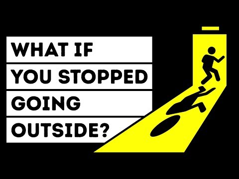 What If You Stopped Going Outside for a Year?