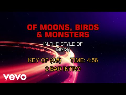 MGMT - Of Moons, Birds & Monsters (Karaoke)