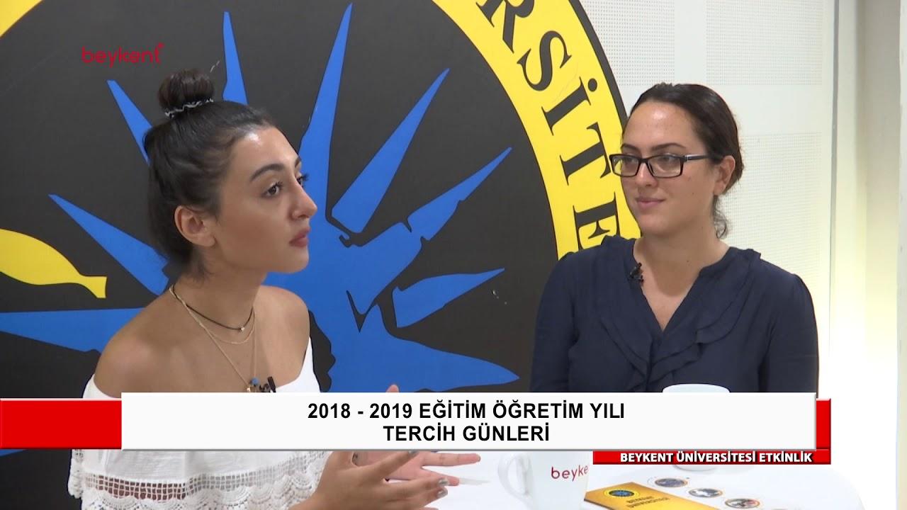 2018-2019 Eğitim Öğretim Yılı Beykent Üniversitesi Tercih Günleri 2