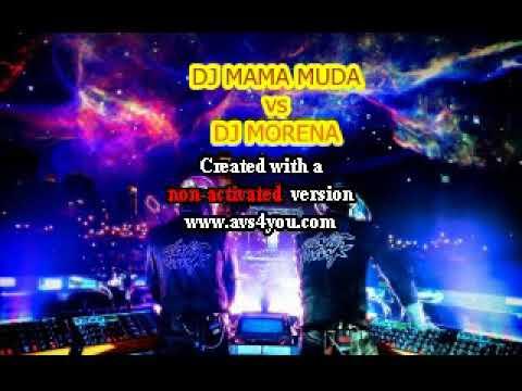 DJ MAMA MUDA VS MORENA FULL BASS