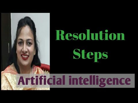 19. Resolution steps in Artificial intelligence