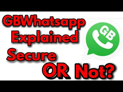 GBWhatsApp Explained||Secure OR Not?