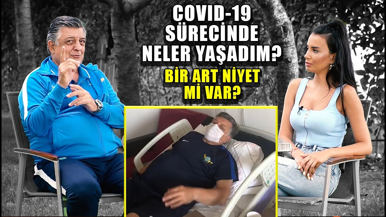 Yılmaz Vural Covid-19 Tanısı Konulmasının Perde Arkasını Anlattı I Hastanede Neler Yaşadı?