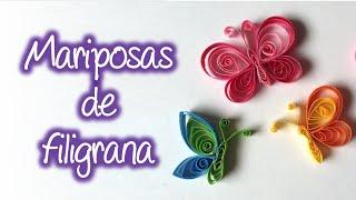 Mariposas de filigrana / Quilling butterfly