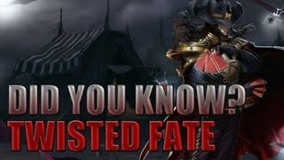 Twisted Fate - Did You Know? EP 1 - League of Legends