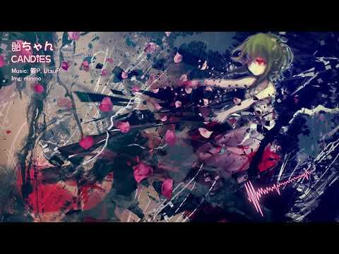 【Gumi】- CANDiES 【Utsu-P】