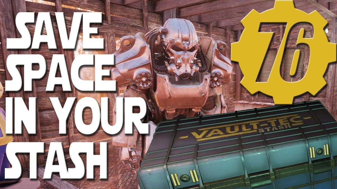 Fallout 76 - Save Space In Your Stash  Stash Size Limit Tip  Increase What  You Can Store
