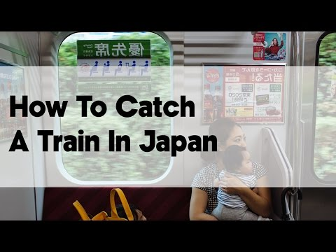 How To Catch A Train In Japan | Japan Video Travel Guide | Hidden Japan