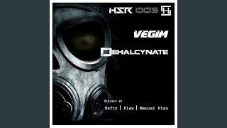 """Dehalcynate (Hefty """"Hypnocil"""" Remix)"""