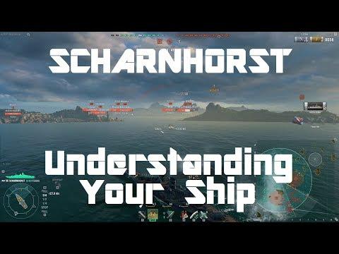 Scharnhorst - Understanding Your Ship