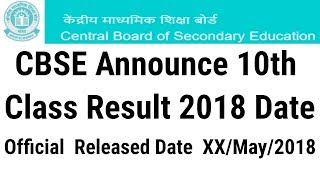 CBSE 10 Class Board Exam Result 2018 DATE Announced - Date Pakki