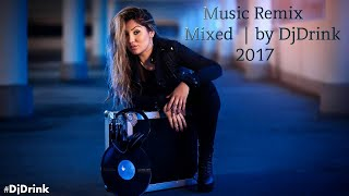 Mixaj - Party Music ❄ Vol 8 ❄ | Best Mixed Music 2017 by DjDrink
