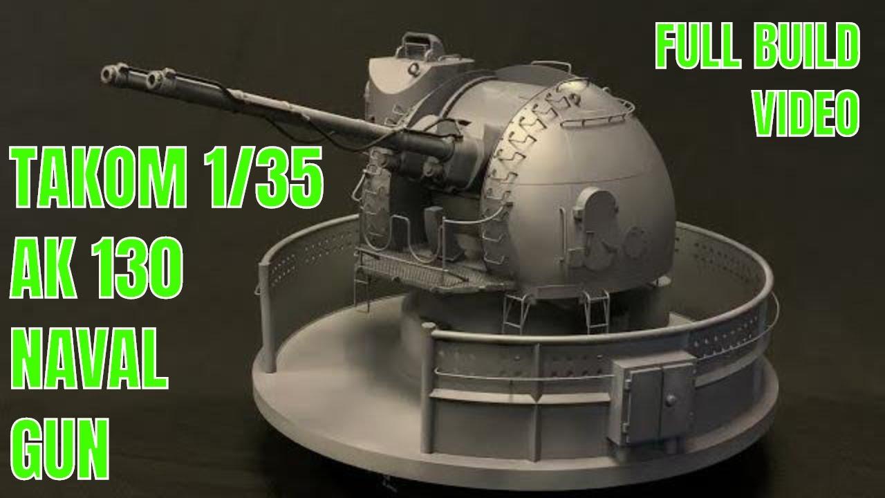 Neu Takom  TAK2129-1:35 Russian AK-130 Automatic Naval Gun Turret