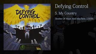 Watch Defying Control My Country video