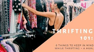 Thrifting 101: 6 Things To Keep In Mind Before You Thrift + An Aftermath Hual | Miranda Perez