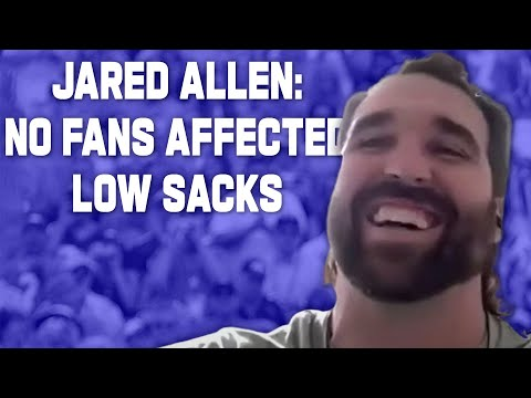 Jared Allen: No crowd Noise May have Impacted Lower NFL Sack Numbers in 2020