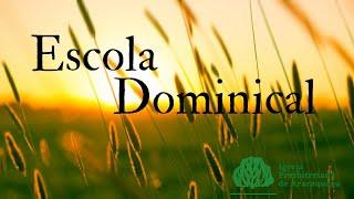 """Escola Dominical - Rev. Gediael - 10/01/2021 - """"A importância da igreja em Sua vida"""" Mateus 16.15-18"""
