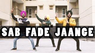 Sab Fade Jange (Bhangra Cover by Urban Folks) Parmish Verma | Desi Crew | Sarba Maan