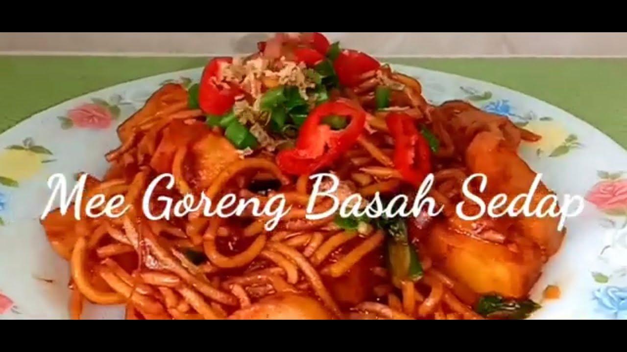 Resepi Mee Goreng Basah - sangat-sangat simple, sedap & mudah👍🏼 - YouTube