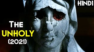 THE UNHOLY (2021) Explained In Hindi | Based On Devil's Bride | Ghost series Thumb