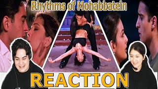 Rhythms of Mohabbatein (Instrumental) REACTION!!! | Uday | Jugal | Jimmy | Shamita| Kim | Preeti
