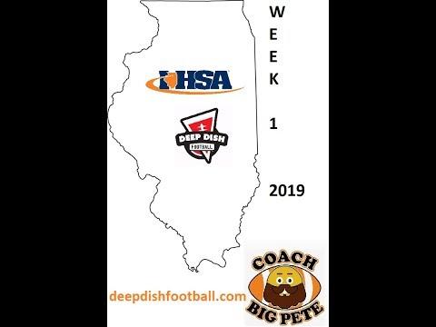 Deepdishfootball.com Coach Big Pete's IHSA Games Of The Week For Week 1 2019