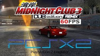 Midnight Club 3 DUB Remix PS2 PCSX2 (PC) now @ 60fps! HD gameplay i7 4790k (Rockstar, 2006)