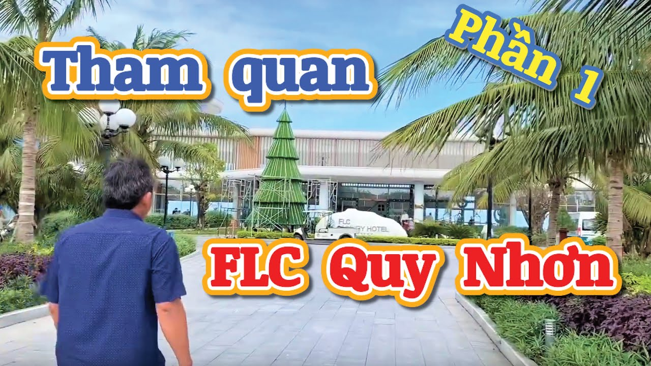 FLC Qui Nhơn Cảnh đẹp mê hồn du khách-Tham quan Resort cao cấp cùng Mẹ phần 1-Tố Lê Daily# 53