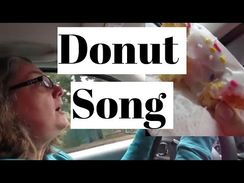 Donut Song 2.17.19 day 2062
