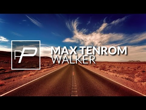 Max TenRoM - Walker [Original Mix]