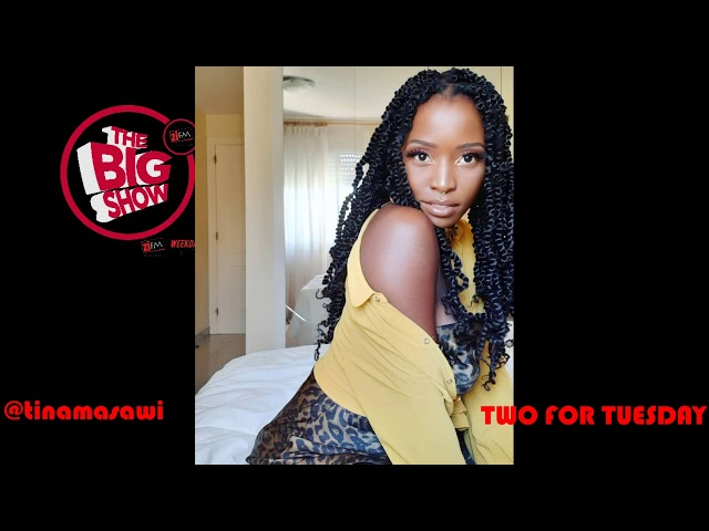 TWO FOR TUESDAY   TINA MASAWI
