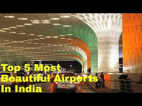 Top 5 Most Beautiful Airports in India