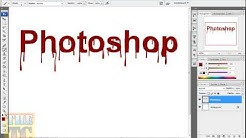 Adobe Photoshop Tutorial - Blutender Text / Blutschrift
