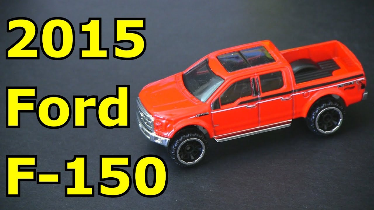 Hot Wheels 2015 Ford F150 - Awesome Truck - YouTube