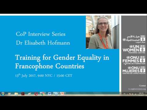 CoP Interview Series  - Training for Gender Equality in Francophone Countries - 2017-07-13