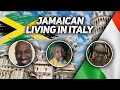 Whats it like being a jamaican living in italy