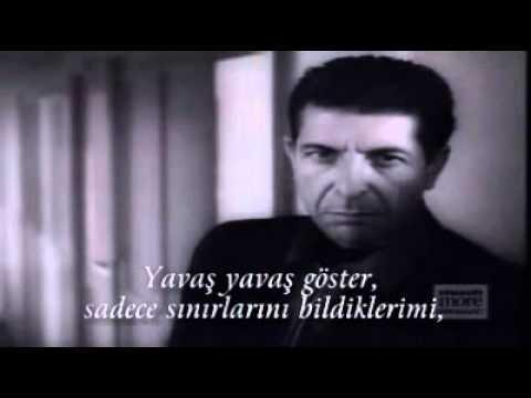 Leonard Cohen  Dance me to the end of love Türkçe Altyazı
