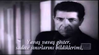 Leonard Cohen - Dance me to the end of love (Türkçe Altyazı)