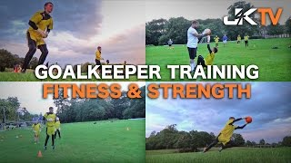 Goalkeeper Training Fitness & Strength
