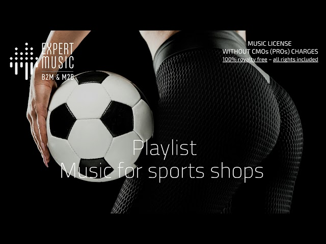 Music for sports shops
