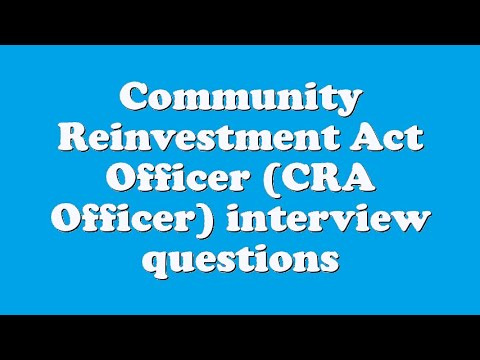 Community Reinvestment Act Officer (CRA Officer) interview questions