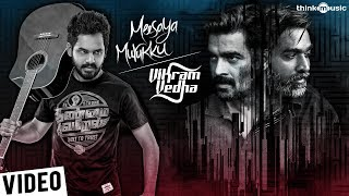 Think Music Celebrates Vikram Vedha  Meesaya Murukku