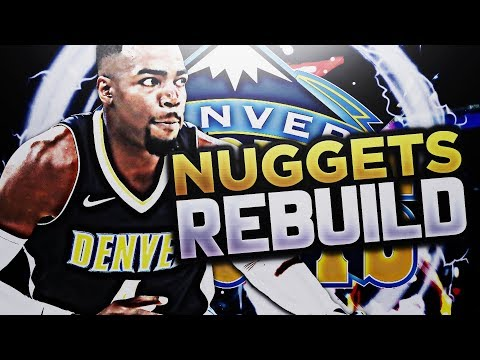 BIG 3 IN DENVER!?! DENVER NUGGETS REBUILD!! NBA 2K18