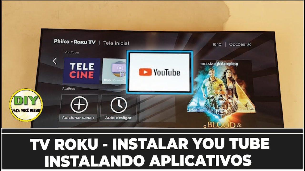 TV COM ROKU | Instalar You Tube E Outros Aplicativos