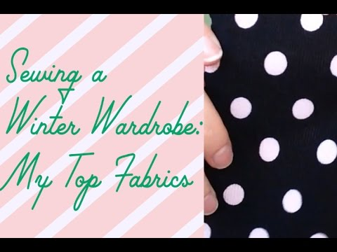 Sewing a Winter Wardrobe: Best Cosy Fabrics!