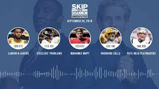 UNDISPUTED Audio Podcast (9.25.18) with Skip Bayless, Shannon Sharpe & Jenny Taft | UNDISPUTED