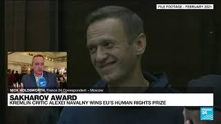 Jailed Kremlin critic Navalny wins Sakharov Prize, EU's top human rights award • FRANCE 24